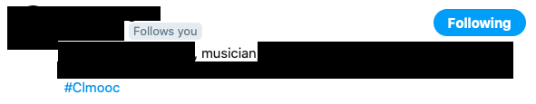 A new Twitter follow by someone active in the #clmooc and #ds106 (particularly Daily Create) communities, also with a common interest in music