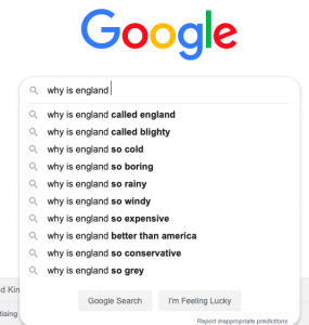'Why is england...' Google autocomplete